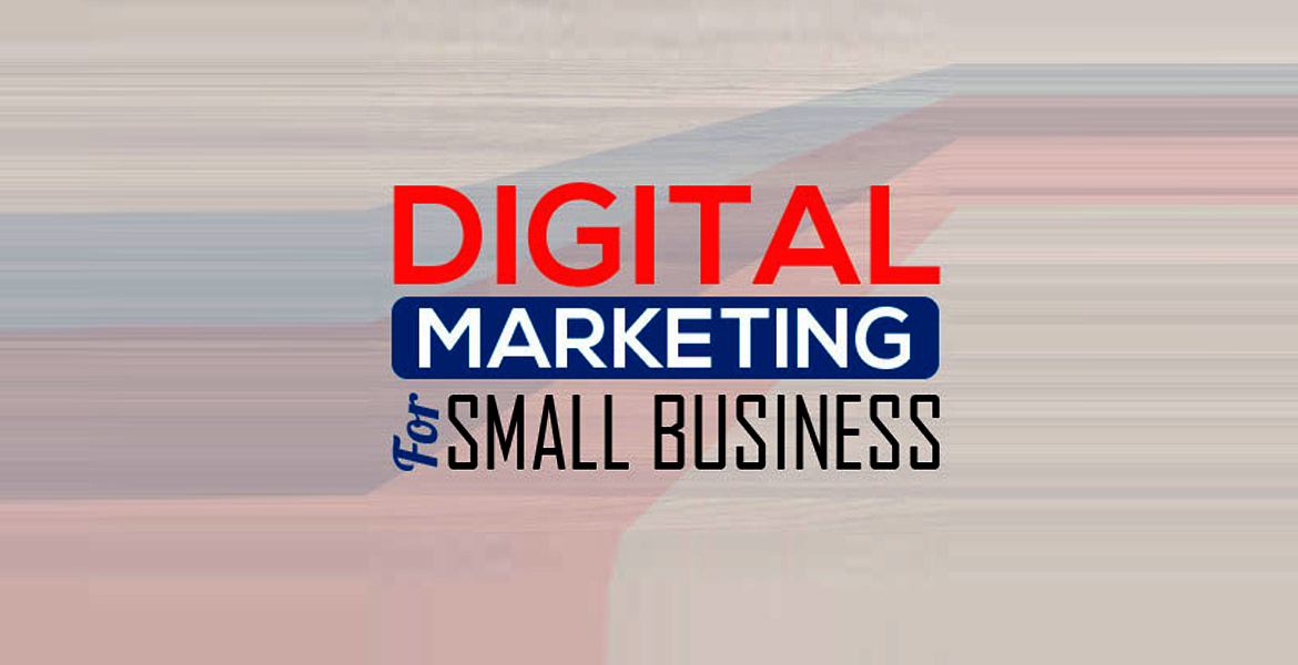 5 reasons your small business should invest in digital marketing